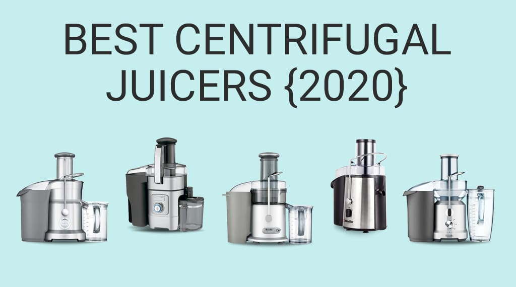7 Best Centrifugal Juicers: Top Rated Fast Juice Extractors [2021] | Juicing Journal