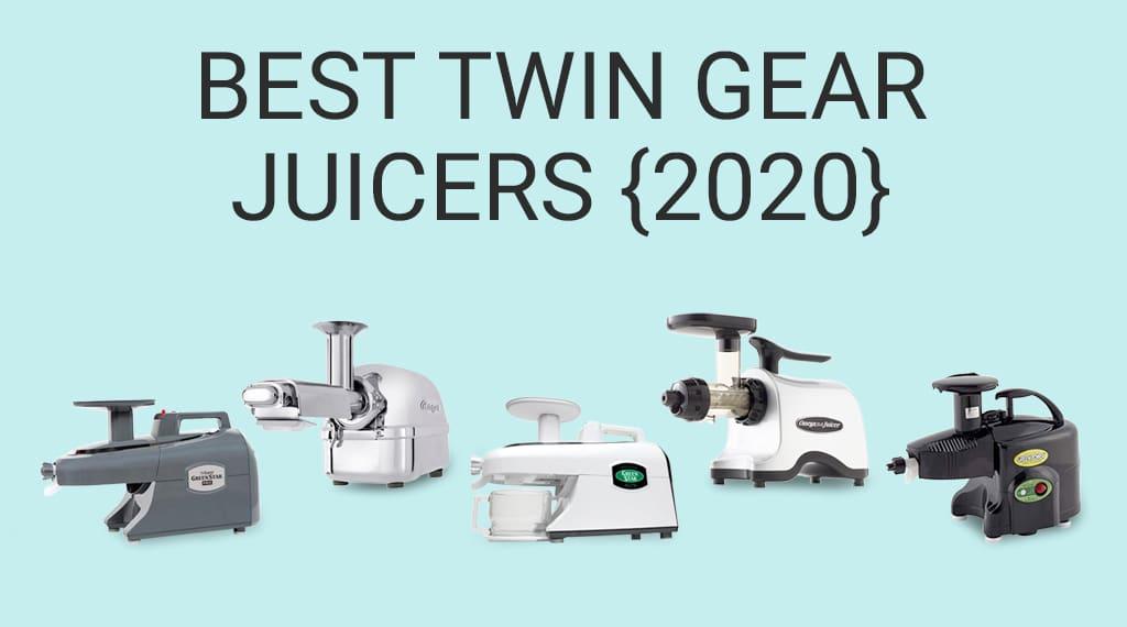 Best Twin Gear Juicers: Top 5 Triturating Juice Extractors [2021] « Juicing Journal
